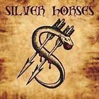 Silver Horses (Digital Remastered 2016) von Silver Horses (2016)