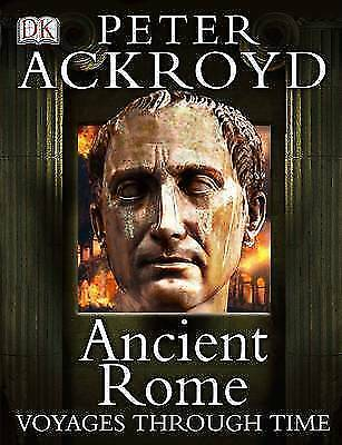 DK, Ancient Rome Voyages Through Time, Very Good Book