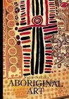 Aboriginal Art by Wally Caruana (Paperback, 1993)
