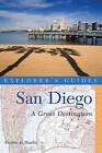 Explorer's Guide San Diego: A Great Destination: A Great Destination by Debbie K. Hardin (Paperback, 2011)
