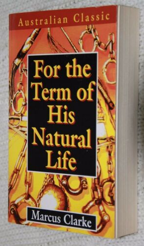 1 of 1 - For the Term of His Natural Life by Marcus Clarke (2000), Free postage+tracking