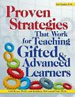Proven Strategies That Really Work for Teaching Gifted and Advanced Learners by Kathleen Fad, Gail Ryser, Kathleen McConnell (Paperback / softback, 2015)