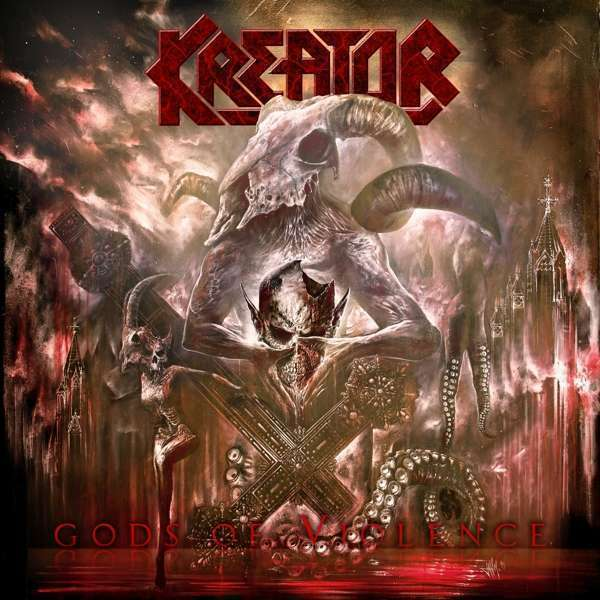 Kreator - Gods Of Violence Nouveau CD