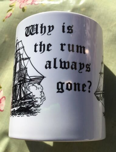 Pirate gifts fir him her why is the rum always gone? Mug gift idea cup