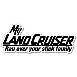 My-Landcruiser-Ran-Over-Stick-Family-Sticker-Decal-4x4-4WD-Funny-Ute