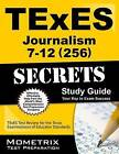 Texes Journalism 7-12 (256) Secrets Study Guide: Texes Test Review for the Texas Examinations of Educator Standards by Mometrix Media LLC (Paperback / softback, 2016)