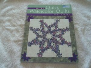 More Quick Watercolor Quilts By Dina Pappas Quilt Pattern Book Ebay
