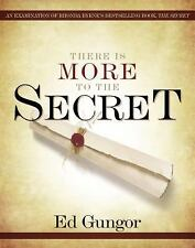 There Is More to the Secret : An Examination of Rhonda Byrne's Bestselling...