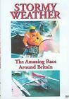 Stormy Weather The Race Around Britain 0097278070804 DVD Region 1