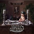 All the Way by State of Salazar (CD, Aug-2014, Frontiers Records (UK))