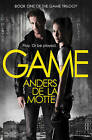Game (the Game Trilogy, Book 1) by Anders de la Motte (Paperback, 2013)