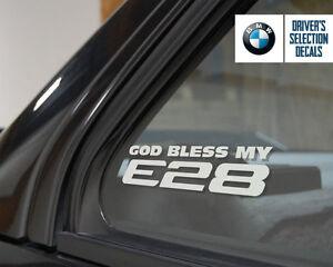 God Bless My Bmw E28 Window Sticker Decals Graphic Ebay