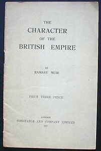 The-Character-of-the-British-Empire-by-Ramsey-Muir-1917-pamphlet-London-VG