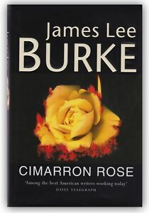Cimarron-Rose-James-Lee-Burke-U-K-SIGNED-HC-1st-Edition-Book