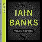 Transition by Iain Banks (CD-Audio, 2009)