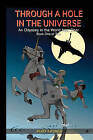 Through a Hole in the Universe: An Odyssey in the World Next Door by MR Kurt Kasner (Paperback / softback, 2011)
