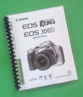 Canon Eos 300d Rebel Digital Camera 140 Page Laser Printed Owners Manual