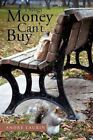 Things Money Can't Buy by Andre Laurin (Paperback / softback, 2012)