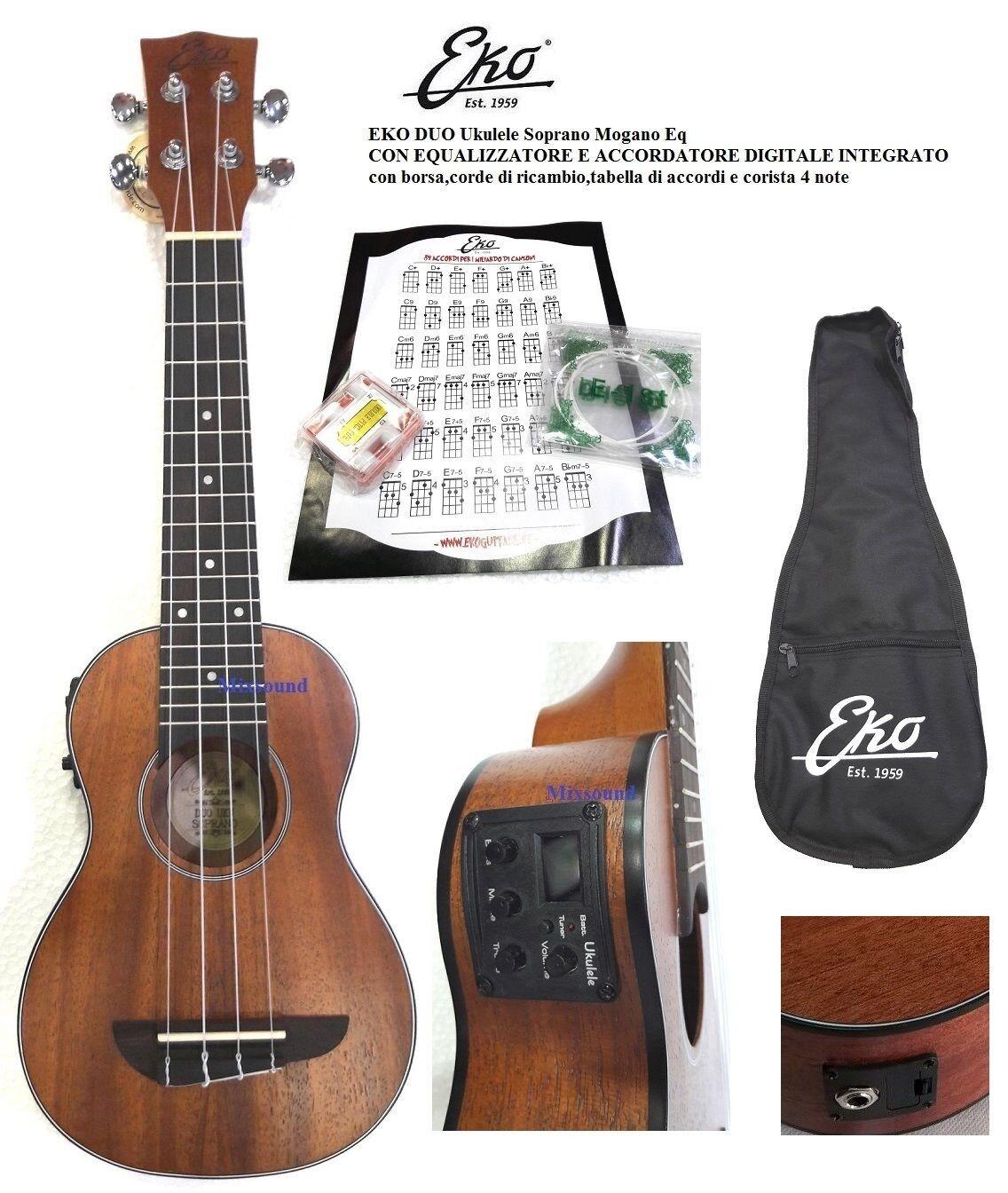 EKO DUO Ukulele Soprano Eq elettrificato c accordatore integrato + borsa + corde