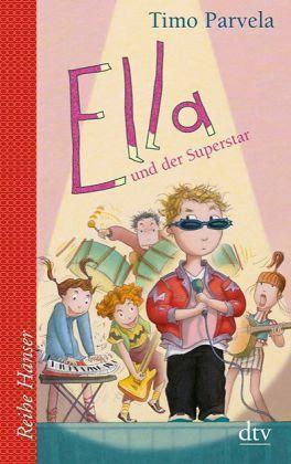 1 von 1 - Ella und der Superstar. Bd. 04 von Timo Parvela (2013, Taschenbuch)
