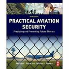 Practical Aviation Security: Predicting and Preventing Future Threats by Jeffrey Price, Jeffrey Forrest (Paperback, 2016)