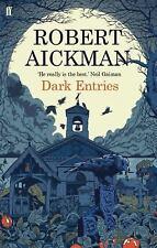 Dark Entries by Robert Aickman (2016, Paperback)