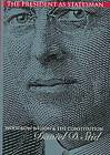 The President as Statesman: Woodrow Wilson and the Constitution by Daniel D. Stid (Hardback, 1998)