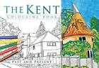 The Kent Colouring Book: Past & Present by The History Press (Paperback, 2016)