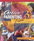 Active Parenting Now in 3 Your Three-part Guide to a Great Family 9781597230803