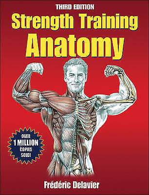 1 of 1 - Strength Training Anatomy-3rd Edition by Frederic Delavier (Paperback, 2010)