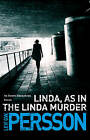 Linda, as in the Linda Murder by Leif G. W. Persson (Paperback, 2013)