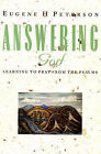 Answering God: Learning to Pray from the Psalms by Eugene H. Peterson (Paperback, 1996)