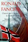 Ronald Fangen Church and Culture in Norway by Stewart D Govig 9780595354412