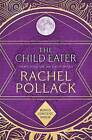 The Child Eater by Rachel Pollack (Paperback, 2015)