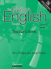 The Skills in English  Course: Pt. B: Level 2 by Terry Phillips, Anna Phillips (Paperback, 2007)