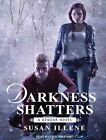 Darkness Shatters by Susan Illene (CD-Audio, 2015)