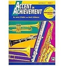 Accent on Achievement, Baritone B. C. Bk. 1 by John O'Reilly and Mark Williams