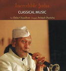 Incredible India -- Classical Music by Debu Chaudhuri (Hardback, 2007)