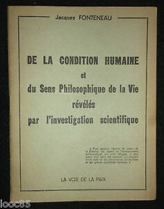 Bien De La Condition Humaine Et Du Sens Philosophique De La Vie... J. Fonteneau 1954