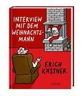 Interview mit dem Weihnachtsmann von Erich Kastner (2014, Gebundene Ausgabe)