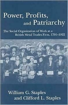 Power, Profits, And Patriarchy: The Social Organization Of Work At A Britis...