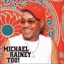MICHAEL RAINEY - TOO! NEW CD
