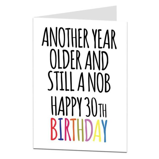 Funny 30th Birthday Card For Men Him Brother Friend Rude Offensive Sarcastic
