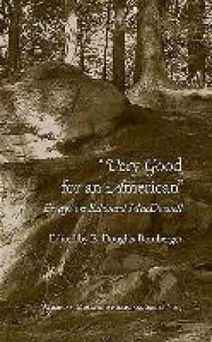 Very Good for an American: Essays on Edward MacDowell (American Music and