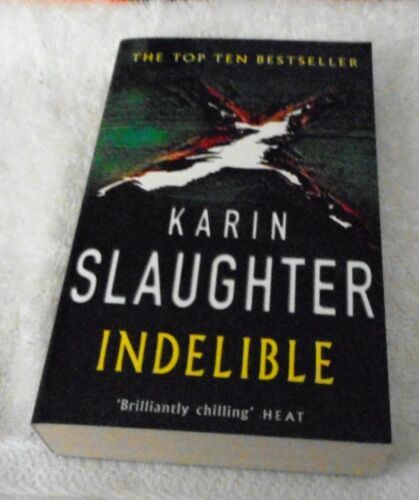 1 of 1 - Karin Slaughter - Indelible LOCAL FREEPOST sc 1015