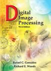 Digital Image Processing by Susan Armitage, Rafael C. Gonzalez, Daniel J. Czitrom, Richard Woods (Hardback, 2007)