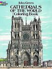 Cathedrals of the World Coloring Book by John Green (Paperback, 2013)