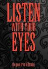 Listen with Your Eyes: the Poet Tree of Strainj by Strainj (Hardback, 2011)