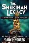 The Shekinah Legacy by Gary R Lindberg (Paperback / softback, 2011)