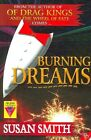 Burning Dreams by Susan Smith (Paperback, 2006)